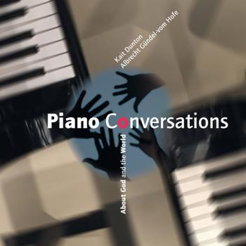 Piano Conversations - About God and the World